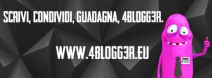 Io guadagno con 4blogg3r, guadagna anche tu!